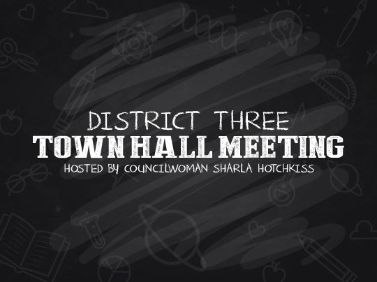 District Three - Town Hall Meeting
